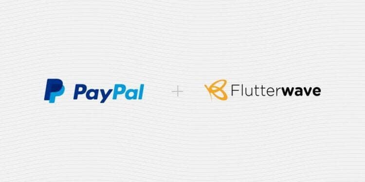 Flutterwave Partners PayPal To Allow Africans Receive Payments